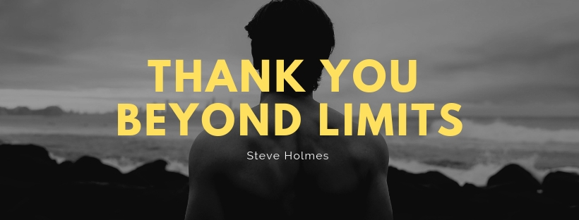 A Thank You beyond limits was what came to mind